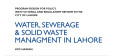 Position Paper – iii This Position Paper identifies two sources of water pollution/contamination in Lahore; first, the entire waste of Lahore city is collected through 14 drains and then dumped […]