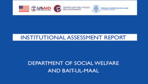 This report presents the findings of an Institutional assessment study of the Department of Social Welfare and Bait-ul-Maal (SWD) conducted by the Centre for Public Policy and Governance (CPPG). This assessment […]