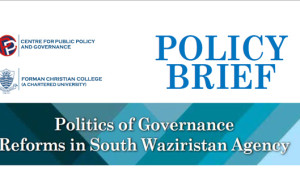 • Geo-strategic considerations have hampered socio-politico- economic development in South Waziristan and FATA; making them a playground for vested interests of internal and external powers, thus leaving the area vulnerable […]